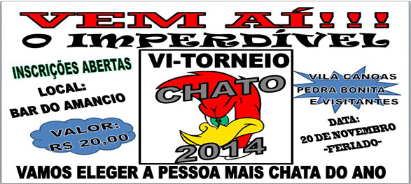 VI TORNEIO DO CHATO-VILA CANOAS